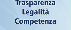 Udite, Udite: Trasparenza, Legalità, Competenza.